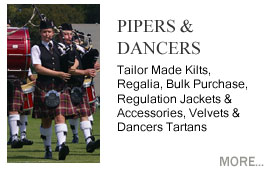 Scottish Dancers & Pipers Dancers Tartans and Velvets, Dancers Hose, Ribbon, Rain-capes, Doublets, Pipers Sporrans, Pipers Shoes, Tartan Hose, Diced Hose, Gaiters & Spats